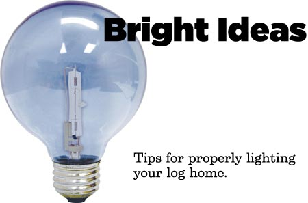 log home lighting tips