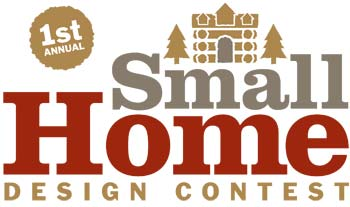 Small Log Home Design 1st Annual Contest
