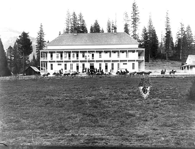 Wawona Hotel in Yosemite in the 1880s