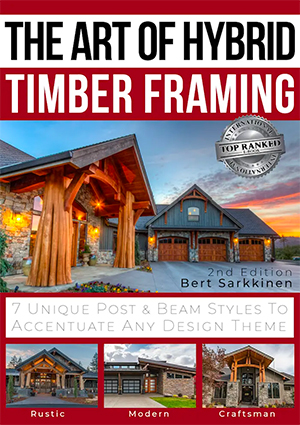 Featured Guide: The Art of Hybrid Timber Framing