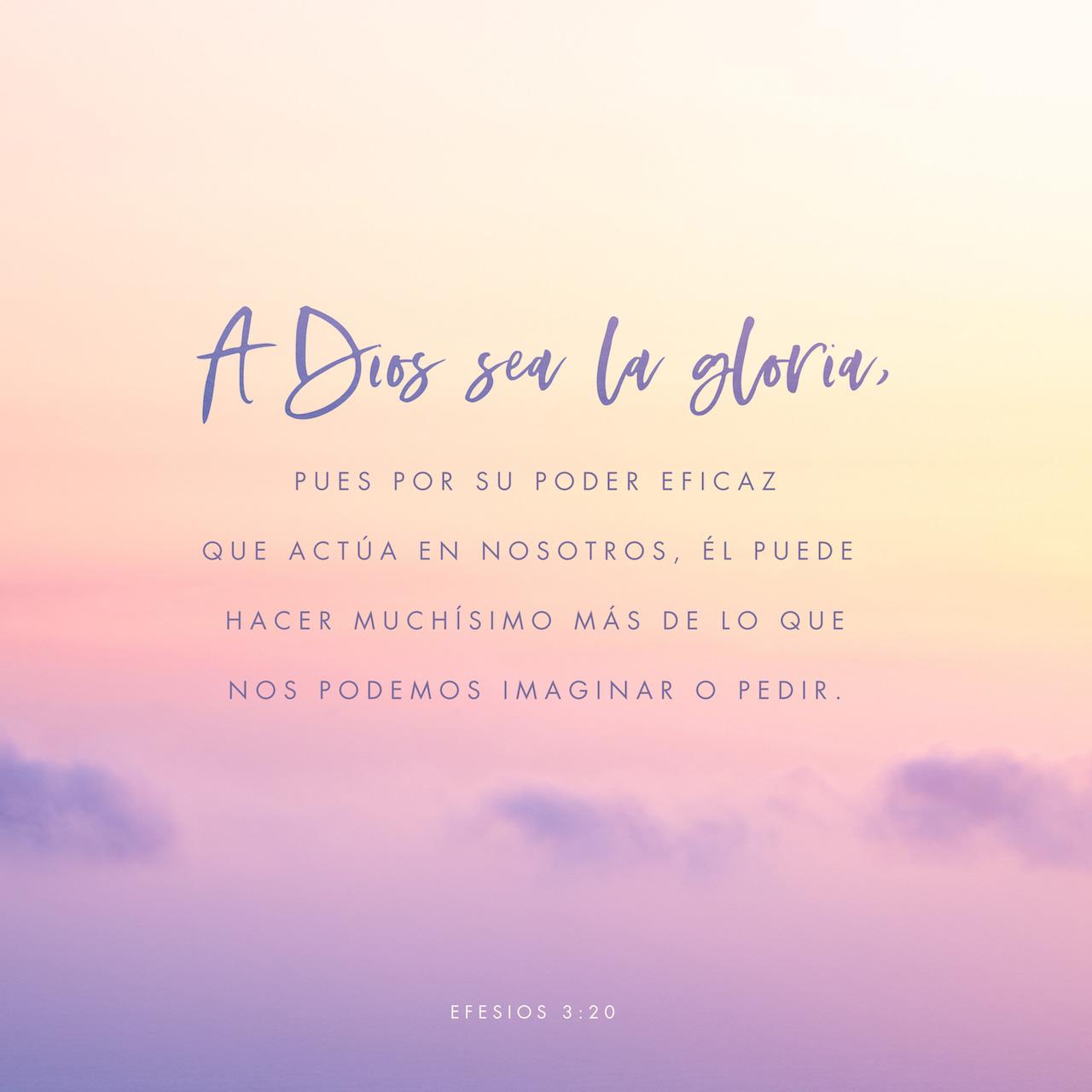 Well-known Efesios 3:20 RVR1960; Y a Aquel que es poderoso para hacer todas  VF19