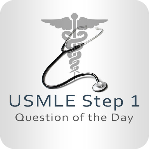USMLE Step 1 Question of the Day