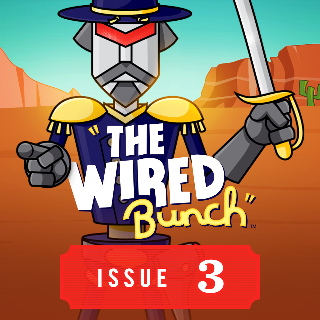 The Wired Bunch: Issue 3