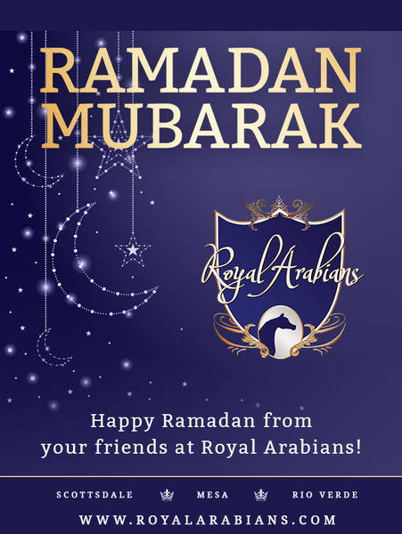 Ramadan Mubarak from Royal Arabians