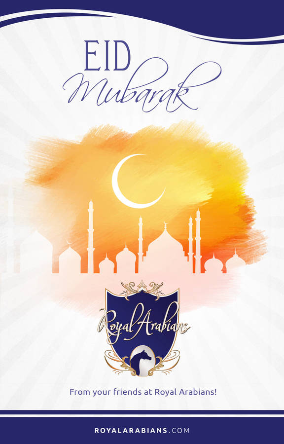 Eid Mubarak from Royal Arabians