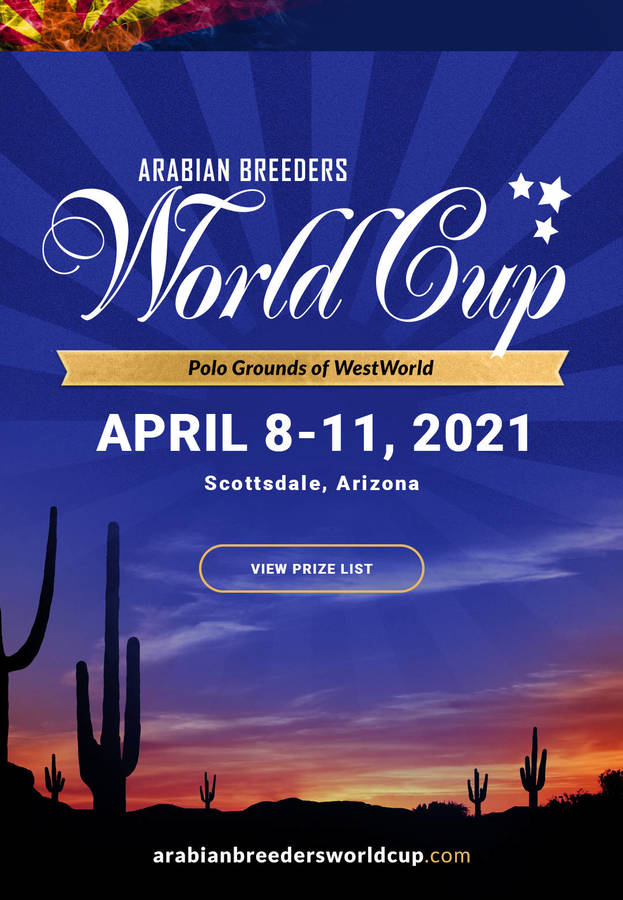 The Arabian Breeders World Cup   April 8-11, 2021