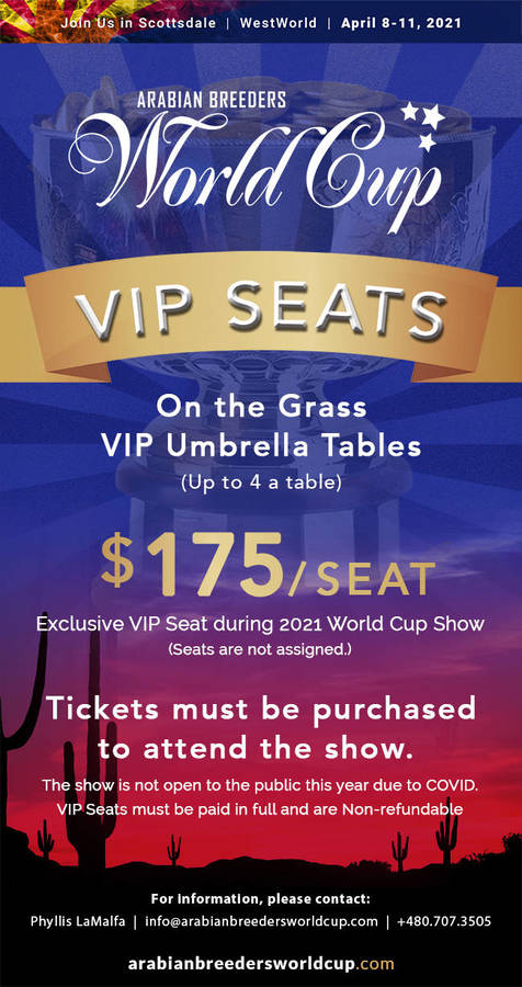 V.I.P. Seats for the 2021 World Cup Show