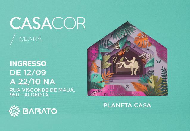 CASACOR Ceará 21ª edição! 01 Ingresso Inteira válido para Terças ou Quartas de R$50 por apenas R$25