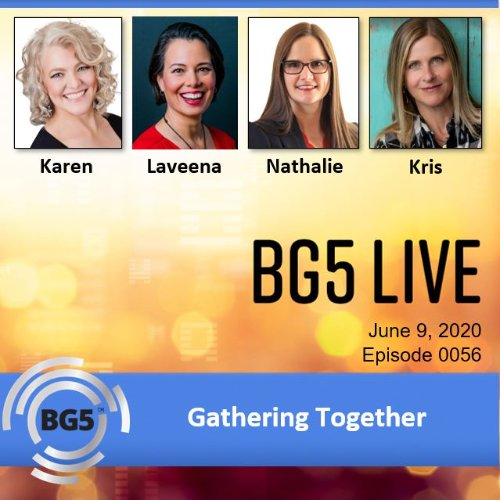 BG5 Live - Episode 56