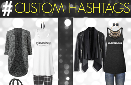 Custom Hashtags Lookbook