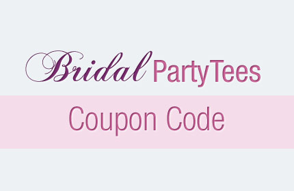 Bridal Party Tee's Coupon Code