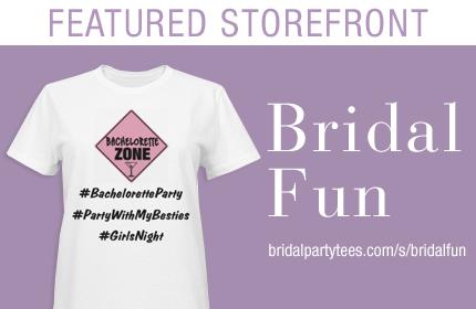Bridal Fun Custom Apparel Storefront