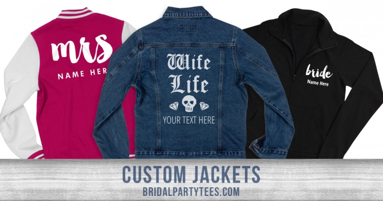 Custom Bridal Party Jackets
