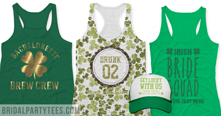 221aecbd0 Bachelorette Party Shirts For St Patrick's Day - Bridal Party Tees