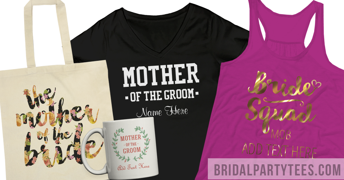 Custom Mother Of The Bride and Groom Apparel