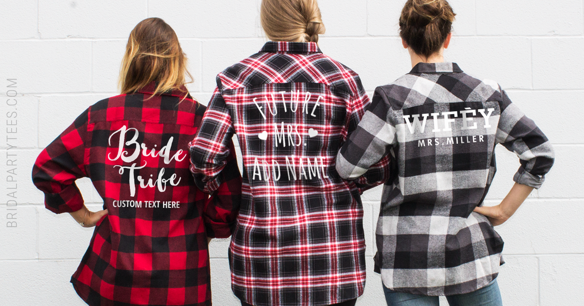 Best Flannels For Your Bridal Party