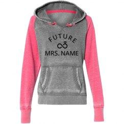 Future Mrs. Name Custom Hoodie
