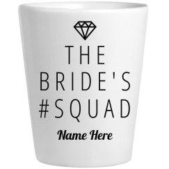 Bride's Squad Shot Glass
