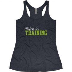 Wifey in Training