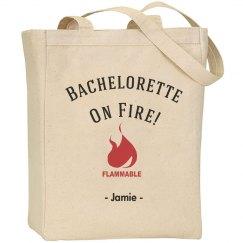 Bachelorette on Fire Tote