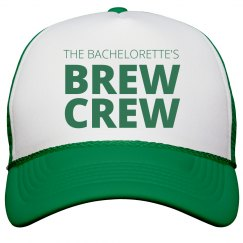 Bachelorette's Brew Crew Cap