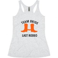 Team Bride Last Rodeo