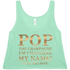 Pop Champagne Changing My Name