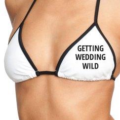 Getting Wedding Wild Bikini