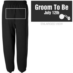 Groom To Be Sweats