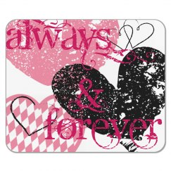 Always Forever Mouse Pad