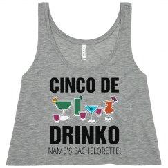 Cinco De Drinko Bachelorette