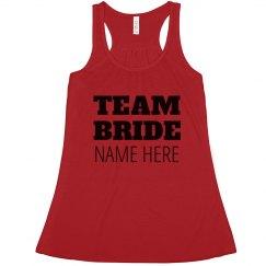 Custom Bold Team Bride