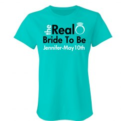 The Real Bride To Be Tee