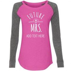 Custom Sporty Future Mrs Name