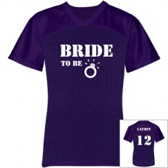 Bride To Be Jersey w/Back