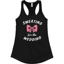Sweating for Wedding Bride to be Tank Top