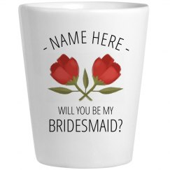 Bridesmaid Proposal Shot Glass
