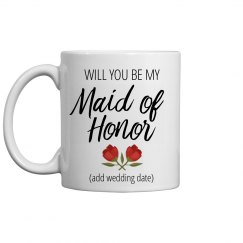Maid Of Honor Custom Proposal Mug