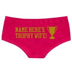 Trophy Wife Undies