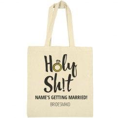 Holy! I'm A Bridesmaid