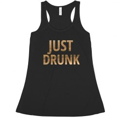 Just Drunk Bachelorette Tank Tops in Gold Foil