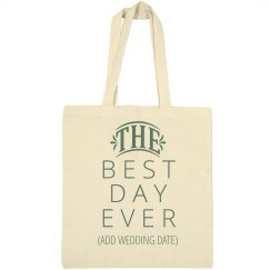 The Best Day Ever Custom Date