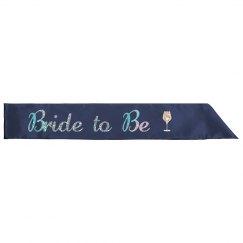 Bride to Be Wine Blue Silver Glitter Sash