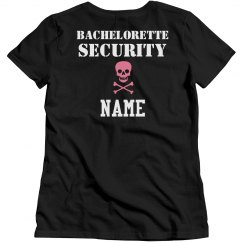 Custom Bachelorette Security