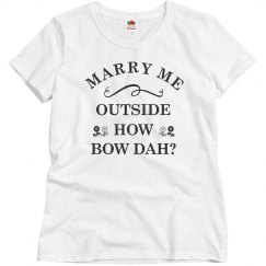 Funny Marry Me Outside How Bow Dah?