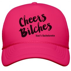 Cheers Bitches Neon Hat