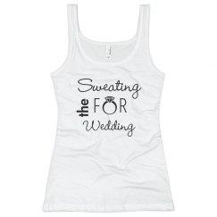 Sweating for Wedding Tshirt
