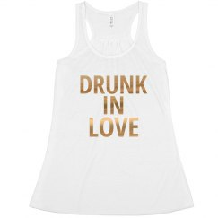 Drunk In Love Gold Foil Bride Tank top Bachelorette