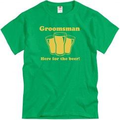 Here for Beer Groomsman