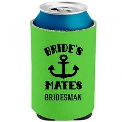 Bridesman Koozie Bachelorette Party
